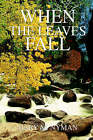 When the Leaves Fall by Mary M Nyman (Hardback, 2002)