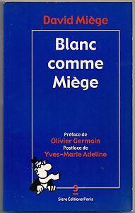 BD-BLANC-COMME-MIEGE-DAVID-MIEGE-SICRE-2001