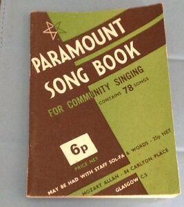 Paramount Song Book 78 Songs Words Paramount Community Song Book 78 Songs - NR. PONTYPRIDD, Rhondda Cynon Taff, United Kingdom - Paramount Song Book 78 Songs Words Paramount Community Song Book 78 Songs - NR. PONTYPRIDD, Rhondda Cynon Taff, United Kingdom
