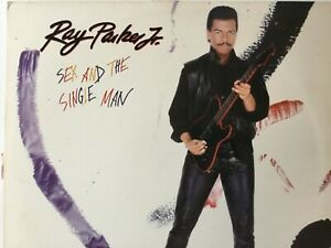 RAY-PARKER-JR-SEX-AND-THE-SINGLE-MAN-1985-MINT-vinyl-LP-ARISTA-AL8-8280