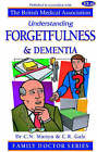 Forgetfulness and Dementia by C.R. Gale, Christopher N. Martyn (Paperback, 2005)