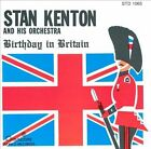Birthday in Britain by Stan Kenton (CD, May-1990, Creative World Records)
