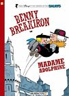 Benny Breakiron #2: Madame Adolphine by Peyo (Hardback, 2013)