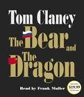 The Bear and the Dragon by Tom Clancy (CD-Audio, 2014)