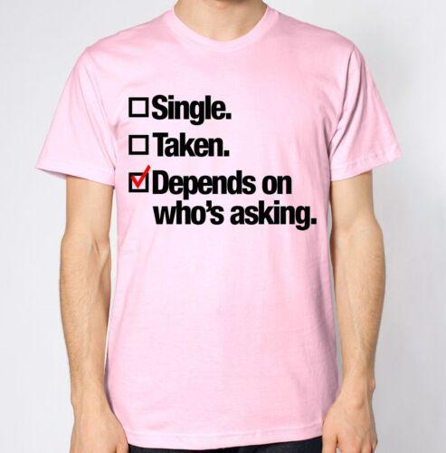 Single taken dépend qui pose t-shirt copine copain relation blague