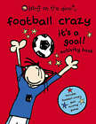 Football Crazy It's A Goal: Bk.2 by Bang on the Door! (Paperback, 2005)