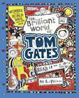 The Brilliant World of Tom Gates by Liz Pichon (Hardback, 2016)