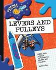 Super Cool Science Experiments: Levers and Pulleys by Dana Meachen Rau (Paperback / softback, 2009)