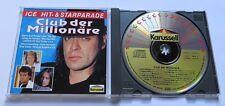 Club der Million. - CD Tommy Steiner Masquerade Bonnie Bianco Tony Carey Karat