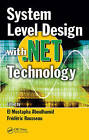 System Level Design with .Net Technology by Taylor & Francis Inc (Hardback, 2009)