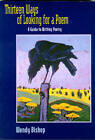 Thirteen Ways of Looking for a Poem: A Guide to Writing Poetry by Wendy Bishop (Hardback, 1999)