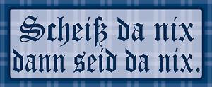 Scheiß As Nix Then Are As Nix Tin Sign Shield 10 X 27 CM K1672