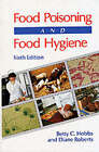 Food Poisoning and Food Hygiene by Diane Roberts, Betty C. Hobbs (Paperback, 1993)