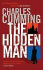 The Hidden Man by Charles Cumming (Paperback, 2004)