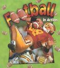 Football in Action by John Crossingham (Paperback, 2001)