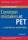 Common Mistakes at PET...and How to Avoid Them by Liz Driscoll (Paperback, 2005)