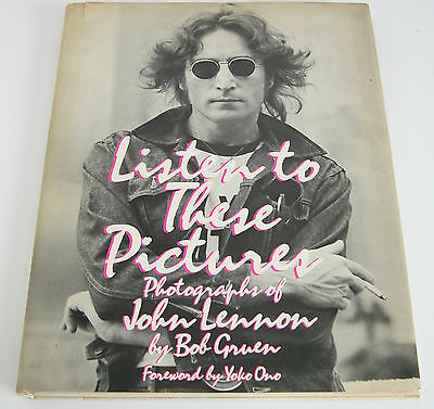 Listen To These Pictures By Bob Gruen John Lennon Yoko Ono Book 110 Pages Ebay