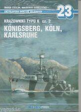 Class-K Cruisers pt.2 Königsberg, Köln, Karlsruhe - Aj Press