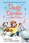 Daisy Dawson and The Big Freeze 9781614792734 by Steve Voake Hardback