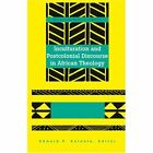Inculturation and Postcolonial Discourse in African Theology by Edward P Antonio (Hardback, 2006)