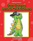 Dear Dragon Goes to the Fire House by Margaret Hillert (Hardback, 2010)
