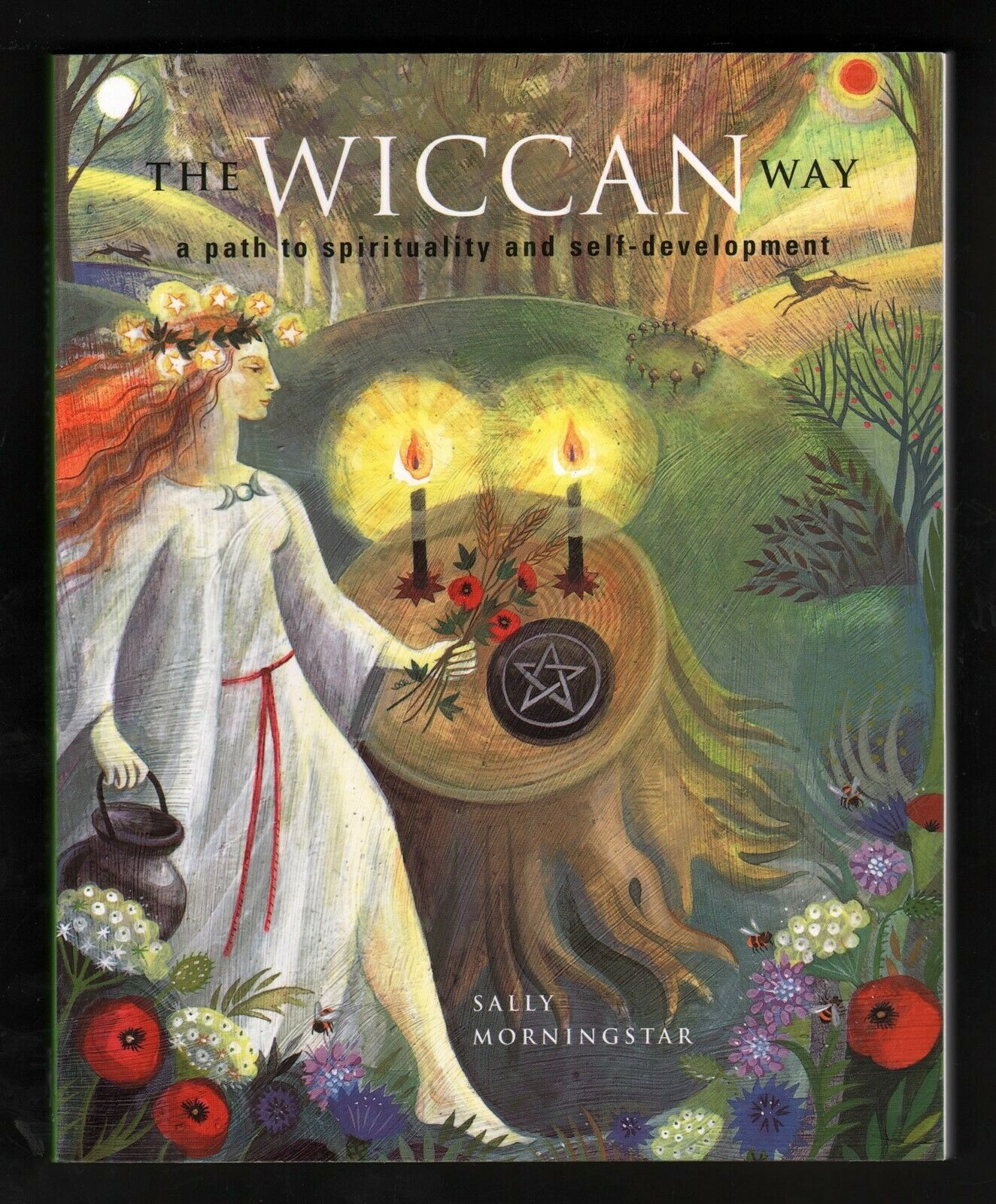 The Wiccan Way - Sally Morningstar - Path to Spirituality & Self-Development NEW 4
