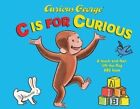 Curious George: C is for Curious by H. A. Rey (Hardback, 2014)