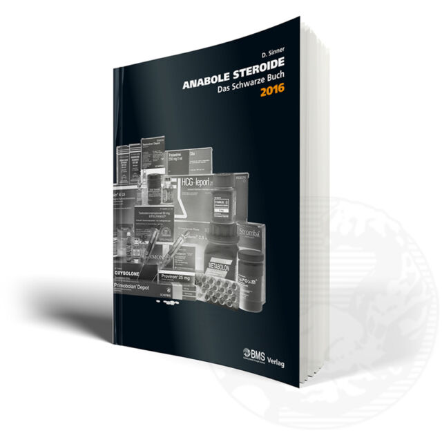 BMS Verlag D. Sinner Anabole Steroide Das schwarze Buch 2016