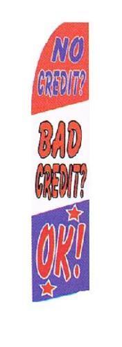 5079 Large outdoor message flag car dealers NO CREDIT BAD CREDIT OK