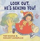 Look Out He's Behind You by Tony Bradman (Paperback, 2007)