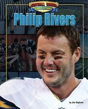 Football Heroes Making a Difference: Philip Rivers by Jim Gigliotti (2016,...