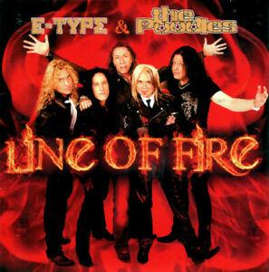 """E Type & The Poodles - """"Line of Fire"""" - 2008 - CD Single"""