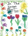 In the Garden by Melinda Miracle (Paperback / softback, 2014)