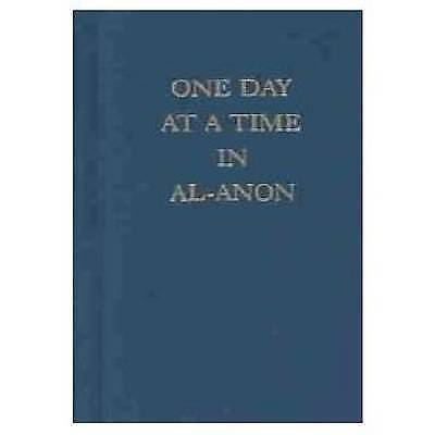 One Day at a Time in Al-Anon by Al-Anon Family Group Hardback Book