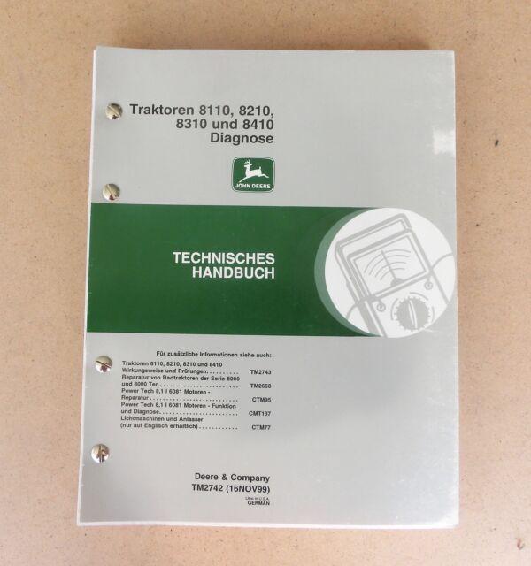 JOHN DEERE Traktor 8110 8210 8310 8410 Werkstatthandbuch Diagnose 1999