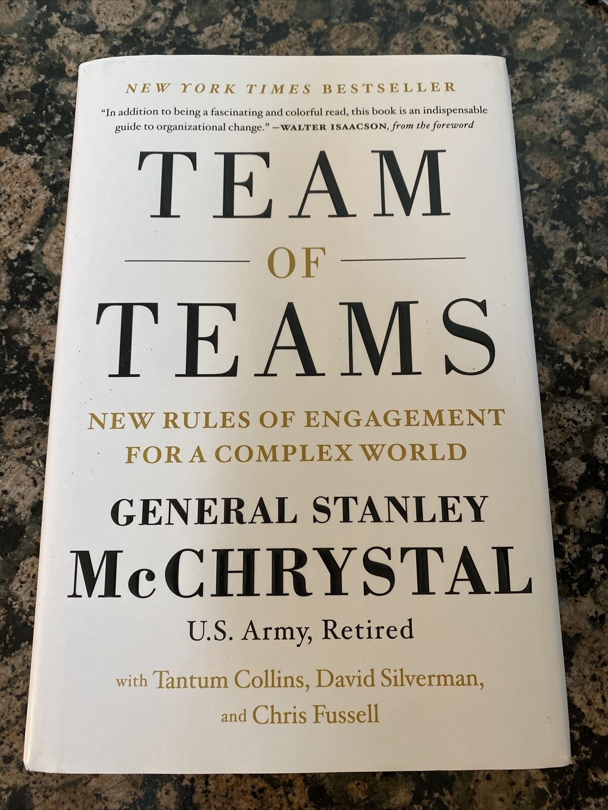 Team of Teams  New Rules of Engagement for a Complex World by Chris  Fussell,...