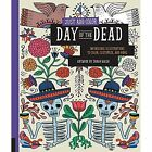Just Add Color: Day of the Dead by Sarah Walsh (Paperback, 2014)