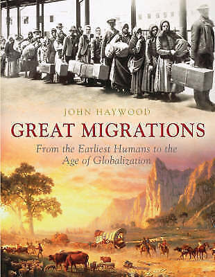 The Great Migrations: The 50 Greatest Migrations of Human History-ExLibrary