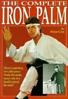 The Complete Iron Palm by Brian Gray (Paperback, 2000)