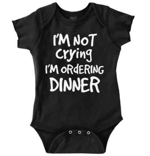 Im Not Crying Im Ordering Dinner Funny Gift Newborn Romper Bodysuit For Babies