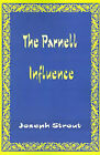 The Parnell Influence by Joseph Strout (Paperback / softback, 2000)