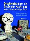 Geschichten über die Decke der Nacht von Michaela Hampala und Renate Habinger (2012, Gebunden)