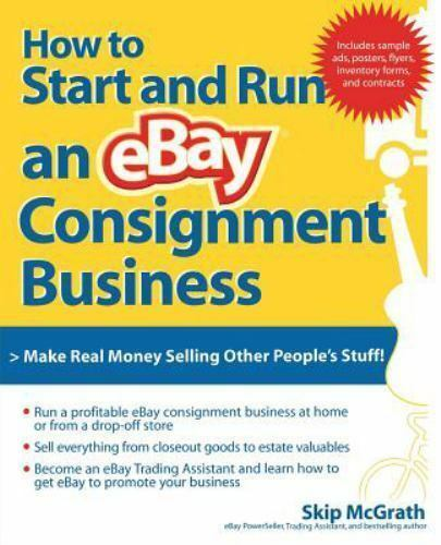 How To Start And Run An Ebay Consignment Business By Skip Mcgrath 2006 Perfect For Sale Online Ebay