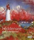 Hiddensee: Isle in a Sea of Colours by Harald Hoffmann de Vere (Hardback, 2014)