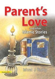 Parent-039-s-Love-and-Other-Islamic-Stories-Muslim-Children-Goodword-Books