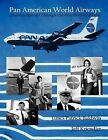 Pan American World Airways Aviation History Through the Words of Its People by James Patrick Baldwin, Jeff Kriendler (Paperback / softback, 2011)