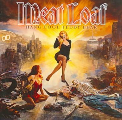 1 of 1 - Meat Loaf - Hang Cool Teddy Bear (Parental Advisory, 2010)