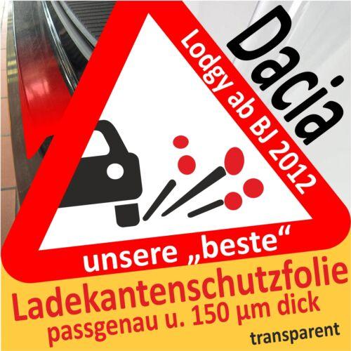 für Dacia Lodgy Ladekantenschutz Folie Lackschutzfolie Schutzfolie 150µm