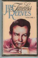 JIM REEVES - TIMELESS - VOL.2 - CASSETTE - NEW