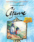 Cezanne and the Apple Boy by Laurence Anholt (Paperback, 2015)